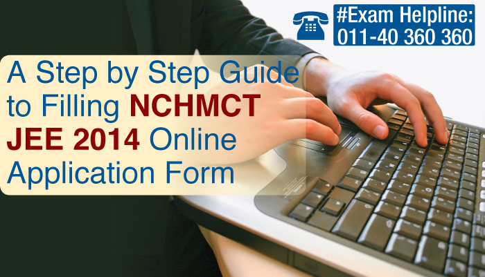 How to fill NCHMCT JEE 2014 Online Application