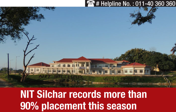 NIT Silchar records more than 90% placement this season