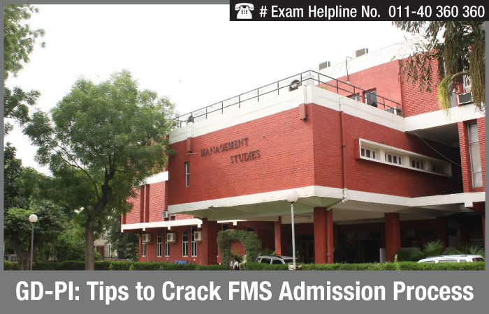 GD-PI: Tips to Crack FMS Admission Process
