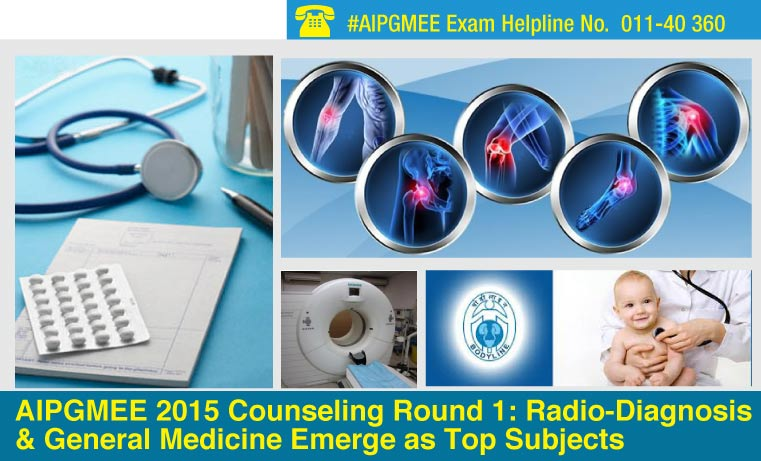AIPGMEE 2015 counseling round 1: Radio-Diagnosis & General Medicine emerge as top subjects