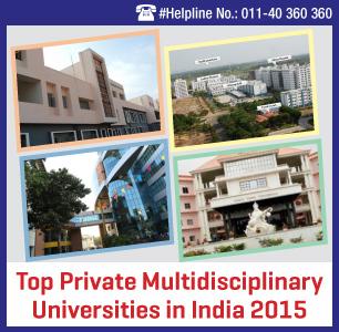 Top Private Multidisciplinary Universities in India 2015