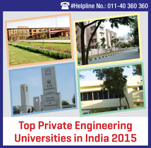 Top Private Engineering Universities in India 2015