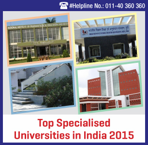 Top Specialised Universities in India 2015