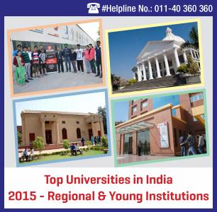 Top Universities in India 2015 - Regional & Young Institutions