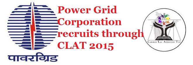 Power Grid recruits through CLAT 2015 for LLM