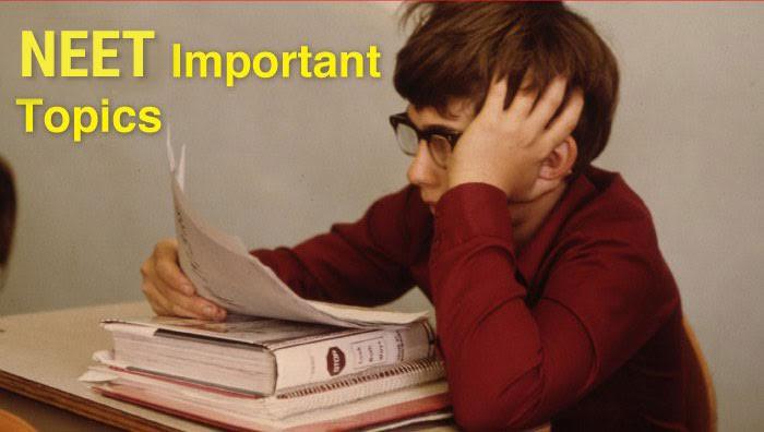 NEET Important Topics for Preparation