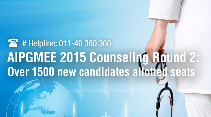 AIPGMEE 2015 Counseling Round 2: Over 1500 new candidates allotted seats