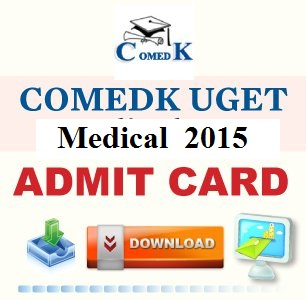 COMEDK UGET Medical 2015 Admit Card