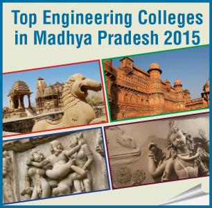 Top Engineering Colleges in Madhya Pradesh 2015