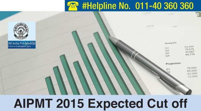 AIPMT 2015 Expected Cut off
