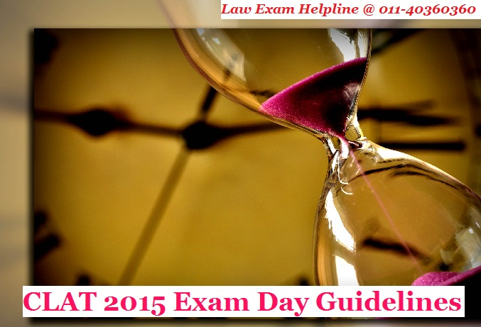 CLAT 2015 Exam Day Guidelines
