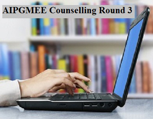 AIPGMEE 2015 Counselling Round 3 begins for 1325 remaining seats