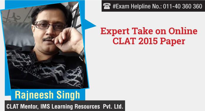 CLAT 2015 Exam Analysis by Rajneesh Singh