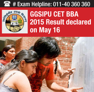 GGSIPU CET BBA 2015 Result declared on May 16