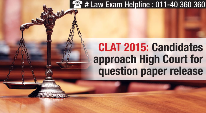 CLAT 2015: Candidates approach HC for question paper release