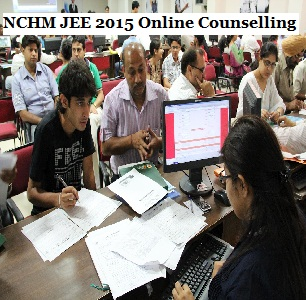 NCHM JEE 2015 Counselling: How to participate?
