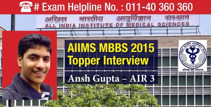 AIIMS MBBS 2015 Topper Ansh Gupta - All India Rank 3