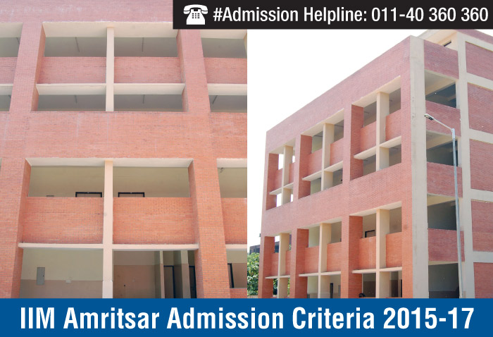 IIM Amritsar Admission Criteria 2015 - First PGP batch to commence from July 2015