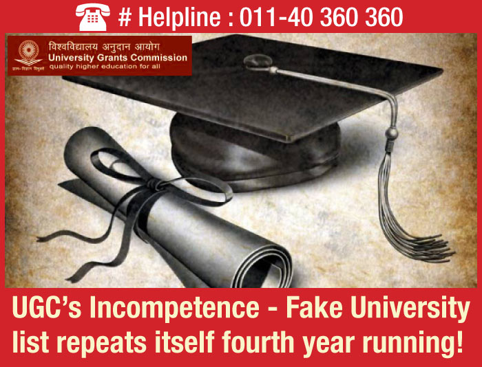 UGC's Incompetence - Fake University list repeats itself fourth year running!