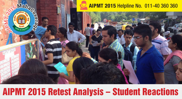 AIPMT 2015 Retest Analysis – Student Reactions