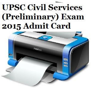 UPSC Civil Services Prelims Exam 2015 Admit Card