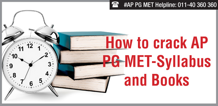 How to crack AP PG MET- Syllabus and Books