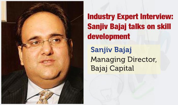 Industry Expert Interview: Sanjiv Bajaj talks on skill development