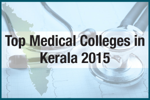 Top Medical Colleges in Kerala 2015