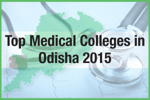 Top Medical Colleges in Odisha 2015