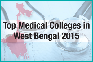 Top Medical Colleges in West Bengal 2015