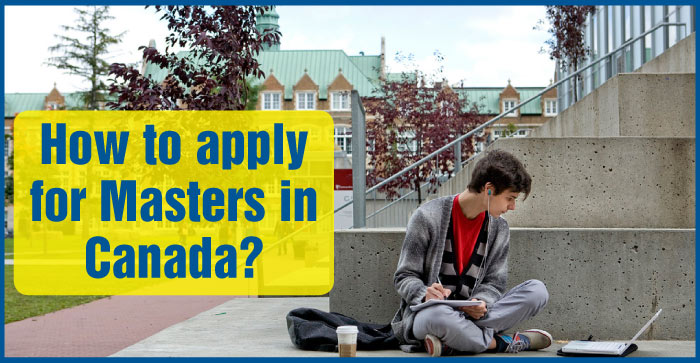 How to apply for masters in Canada?