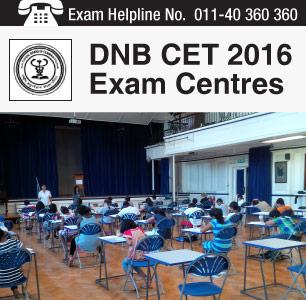 DNB CET 2016 Exam Centres