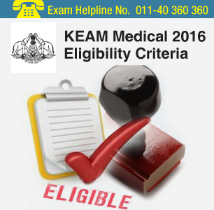 KEAM Medical 2016 Eligibility Criteria