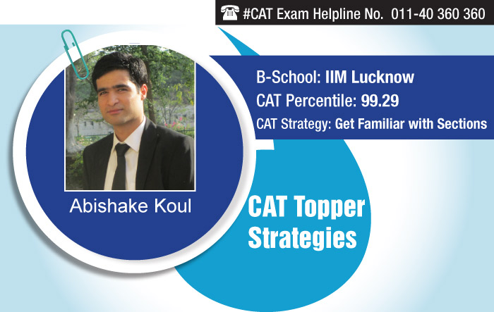 How 'Familiarity with Sectional Questions' made Abishake crack CAT and secure admission in IIM Lucknow
