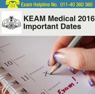KEAM Medical 2016 Important Dates