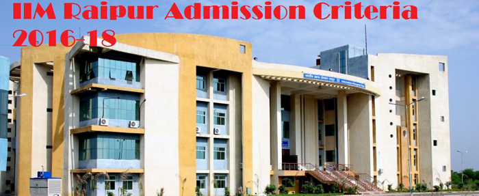 IIM Raipur Admission Criteria 2016: 32% weight on CAT for final selection