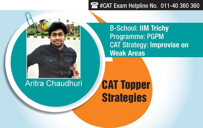 How CAT Topper Aritra Chaudhari improved his weak section and secured admission in IIM Trichy
