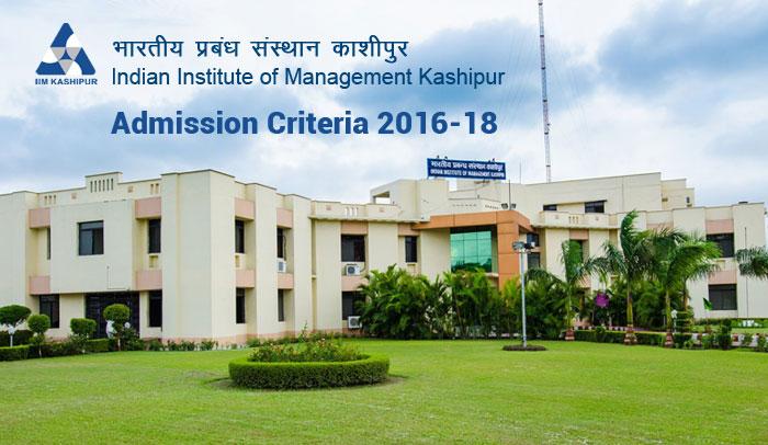 IIM Kashipur Admission Criteria 2016-18