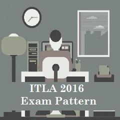 ITLA 2016 Exam Pattern