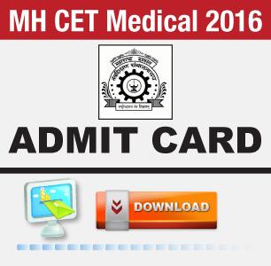 MH CET Medical 2016 Admit Card