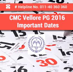 CMC Vellore PG 2016 Important Dates