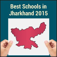 Best Schools in Jharkhand 2015