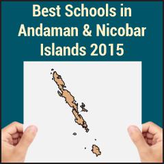 Best Schools in Andaman & Nicobar Islands 2015