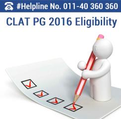 CLAT PG 2016 Eligibility Criteria