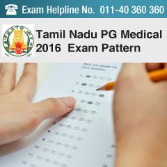 Tamil Nadu PG Medical 2016 Exam Pattern