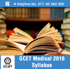 GCET Medical 2016 Syllabus