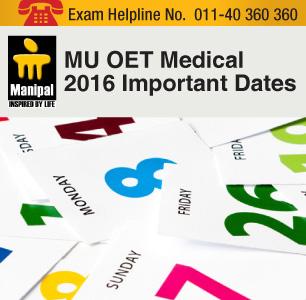 MU OET Medical 2016 Important Dates