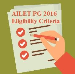 AILET PG 2016 Eligibility Criteria