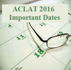 ACLAT 2016 Important Dates
