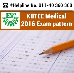 KIITEE Medical 2016 Exam pattern